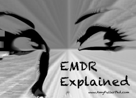EMDR Explained: The Who, What, Where and How of EMDR Therapy | EMDR | Scoop.it