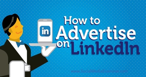 How to Advertise on LinkedIn | Google Plus and Social SEO | Scoop.it