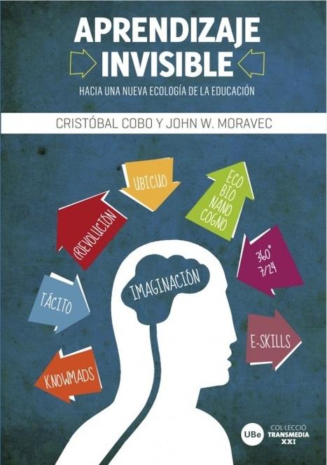 Resumen completo sobre Aprendizaje Invisible | Educación en el s.XXI | Scoop.it