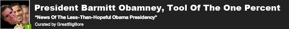 President Barmitt Obamney, Tool Of The One Percent