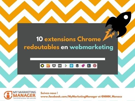 CM: Ces 10 extensions Chrome impressionnantes à connaitre | Outils CM, veille et SEO | Scoop.it