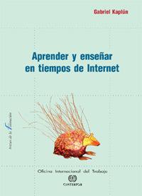 Aprender y enseñar en tiempos de Internet - Publicaciones Cinterfor/OIT | Aprendizaje en Red | Scoop.it