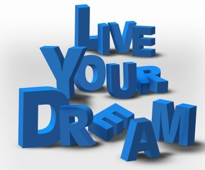 How to live your dreams   Influence Leadership   Scoop.it