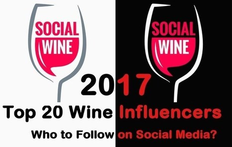 2017 Top 20 Wine Influencers: Who to Follow on Social Media? | Vitabella Wine Daily Gossip | Scoop.it