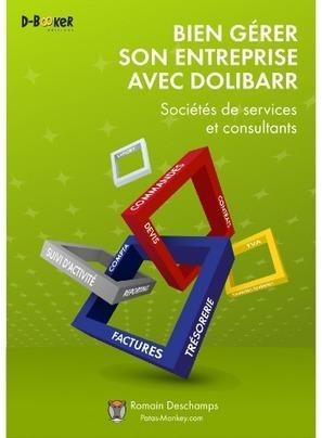Un livre pour se former à Dolibarr | Actualités de l'open source | Scoop.it