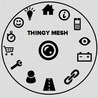 THINGYMESH - Making things for the internet of things