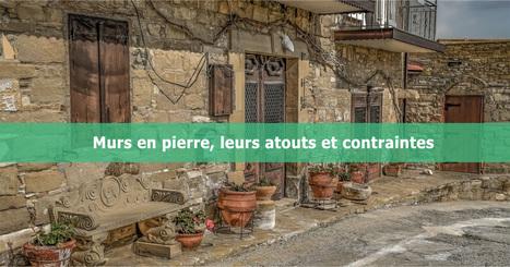 Dossier Murs En Pierre Leurs Atouts Et Contr