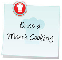 Learn Once a Month Cooking in 7 Easy Steps : Frugal Mom | It's Show Prep for Radio | Scoop.it