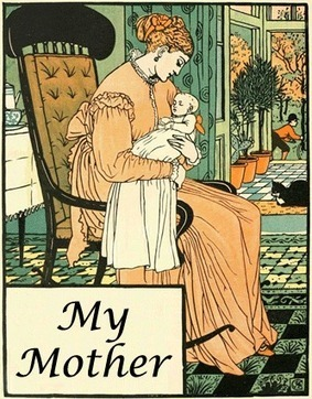 """""""My Mother"""" a Victorian Poem 