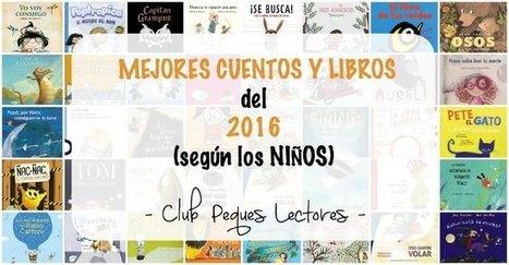 Los mejores cuentos del 2016 (según los niños) | Formar lectores en un mundo visual | Scoop.it