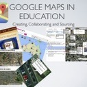 Google Maps in Education | The Best of Web 2.0 for schools | Scoop.it