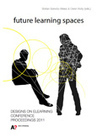 Future learning spaces conference publication - free download! | Active learning in Higher Education | Scoop.it
