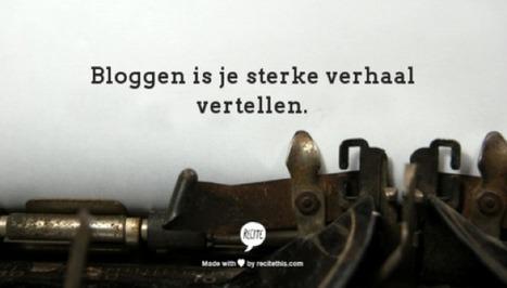 Het Beeldbedrijf | Bloggen is je sterke verhaal vertellen | Online tips & social media nieuws | Scoop.it