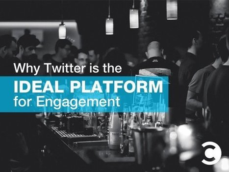 Why Twitter is the Ideal Platform for Engagement | Convince and Convert: Social Media Strategy and Content Marketing Strategy | Social Business | Scoop.it