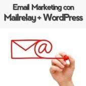 Mega-Tutorial: Email Marketing con Mailrelay y WordPress | Email marketing | Scoop.it