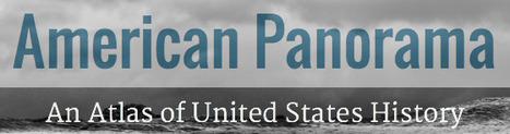 American Panorama | K-12 Web Resources - History & Social Studies | Scoop.it