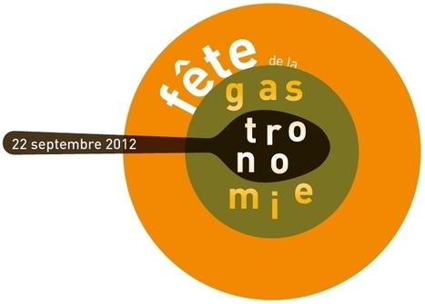 La Fête de la Gastronomie le 22 septembre   Paris Secret et Insolite   Scoop.it