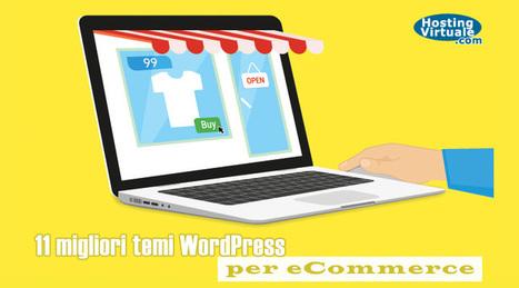 11 migliori temi WordPress per eCommerce | wordpressmania | Scoop.it