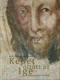 Medieval Hungary: New book on the frescoes of Johannes Aquila | Archaeology Articles and Books | Scoop.it