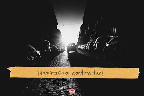 Inspiração: contra-luz! | AB Design Fotos | Scoop.it