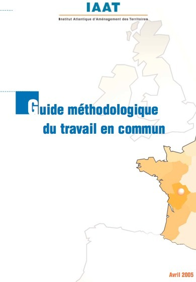 Guide du travail commun (ressources IAAT) | #ITyPA Bruno Tison | Scoop.it