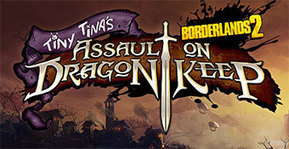 Jeux video: Borderlands 2 le DLC Tiny Tina's Assault on Dragon Keep est disponible !! (xbox 360,PSN,Mac,Pc) | cotentin-webradio jeux video (XBOX360,PS3,WII U,PSP,PC) | Scoop.it