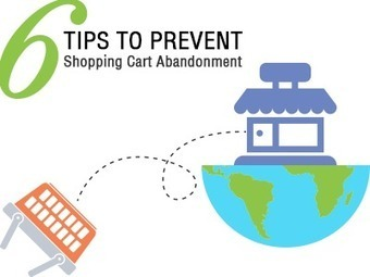 6 Tips To Prevent Shopping Cart Abandonment | Ecommerce Highlights | Scoop.it