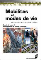 Mobilités et modes de vie vers une recomposition de l'habiter Philippe Gerber et Samuel Carpentier (dir.) Presses Universitaires de Rennes - | Les mobilités spatiales | Scoop.it