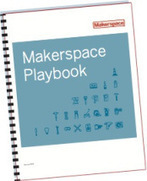 """Get Your New """"School Edition"""" of the Makerspace Playbook 