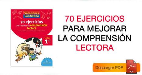 70 ejercicios para mejorar la comprensión lectora | Material para maestros | Formar lectores en un mundo visual | Scoop.it