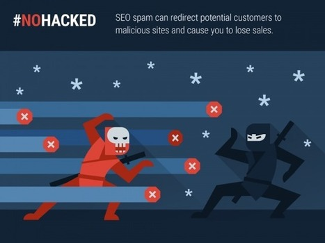 Google: SEO Is One Of The Primary Reasons Websites Are Targeted For Hacking | Information Technology & Social Media News | Scoop.it