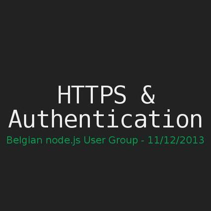 https & authentication in node.js by Jeroen Moors | nodeJS and Web APIs | Scoop.it
