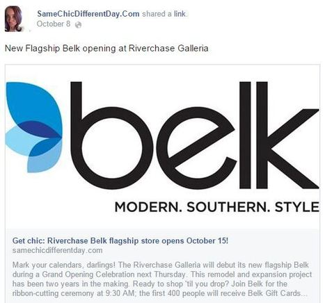 New Flagship Belk opening at Riverchase Galleria | Facebook | SameChic - Alexis Barton | Belk, Inc. Modern. Southern. Style. | Scoop.it