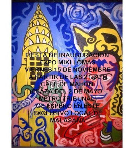 MIKI LOMAS, Exposición, Viernes, 15 de Noviembre de 2013, 21,30 h, hasta el 1 de Diciembre, Madrid | MARATÓN DE CITAS | Scoop.it