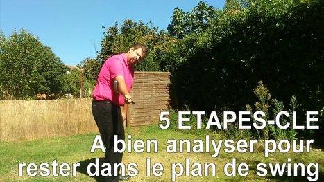 Les 5 étapes clé de votre swing de golf pour jouer droit | Nouvelles du golf | Scoop.it