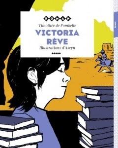 Victoria rêve | Fatioua Veille Documentaire | Scoop.it