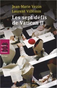 Les sept défis de Vatican II   Vatican II : Les 50 ans   Scoop.it