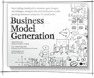 Business model generation – Ou les patrons de conception ... | Business Model Generation Canvas | Scoop.it