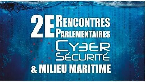 Retour en vidéos sur les deuxièmes Rencontres #Parlementaires #Cybersécurité & Milieu #Maritime | #Security #InfoSec #CyberSecurity #Sécurité #CyberSécurité #CyberDefence & #DevOps #DevSecOps | Scoop.it