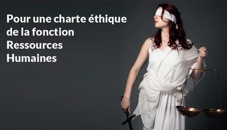 [DOSSIER] Une charte éthique RH ? encore un « machin » ?   Osez Oser   Scoop.it