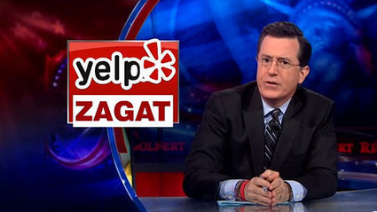 Colbert Slams Yelp: 'The Critical Palate of Zagat With Not Having Anything Better to Do' | Scott's Linkorama | Scoop.it