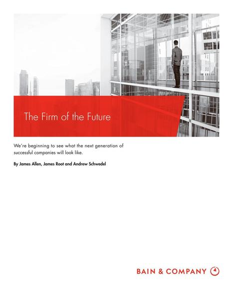 BAIN & Company The Firm of the Future #job #jobs #futureofwork | Designing  service | Scoop.it