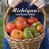 Michigan's Guide to Local Cooking
