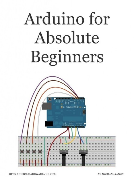 Arduino Course for Absolute Beginners | Open Source Hardware Junkies | Coding resources | Scoop.it