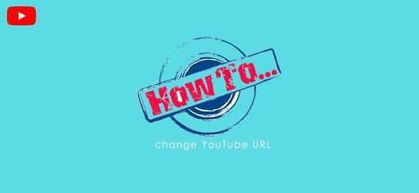 YouTube Custom URL- How to change YouTube URL i