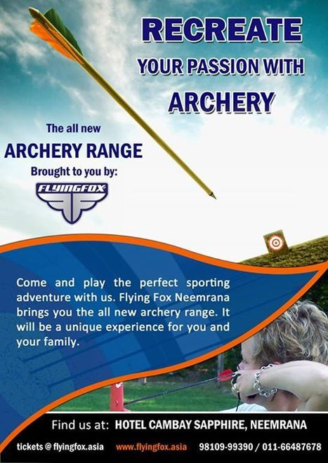 Have you tried #Archery yet? Flying Fox presents Archery at Hotel Cambay Sapphire, Neemrana! Enjoy! | Most Adventurous Aerial tour in India with Flying Fox | Scoop.it