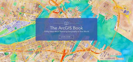 The ArcGIS Book | Geography Education | Scoop.it