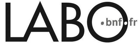 Le Blog du LABO BnF: La BnF à portée de clic et où vous voulez ! | Outils et  innovations pour mieux trouver, gérer et diffuser l'information | Scoop.it