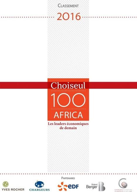 Choiseul 100 Africa, ces jeunes talents qui feront l'Afrique de demain | Talent2Africa (T2A) | Je, tu, il... nous ! | Scoop.it
