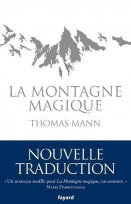 Une nouvelle traduction de La Montagne magique de Thomas Mann   livres allemands -  littérature allemande - livres sur l'Allemagne   Scoop.it